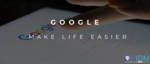 google make life easier