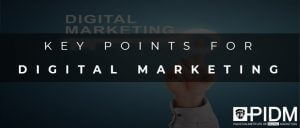 Key points for digital marketing
