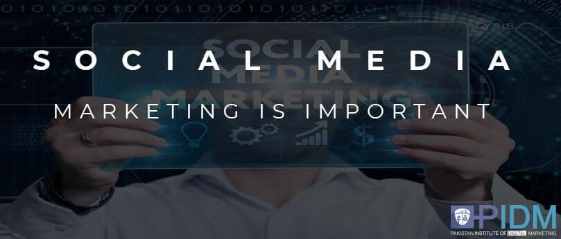 Social media marketing is important
