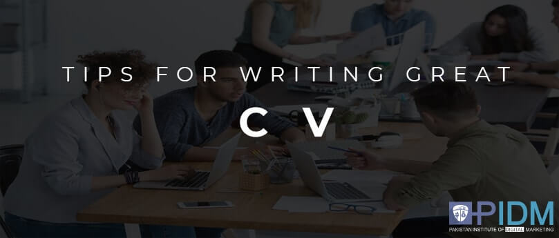 TIPS FOR WRITING GREAT CV