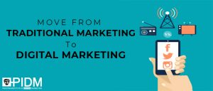 MOVE FROM TRADITIONAL MARKETING TO DIGITAL MARKETING