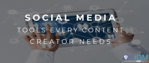 Social media tools every content creator needs